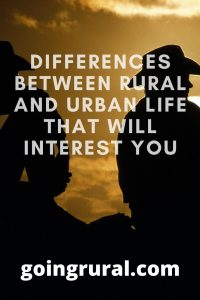 differences between rural and urban life