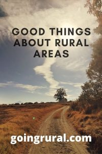 good things about rural areas