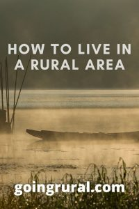 How To Live In A Rural Area