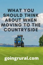 What You Should Think About When Moving To The Countryside