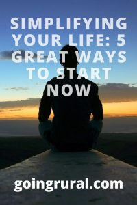 Simplifying Your Life: 5 Great Ways To Start Now