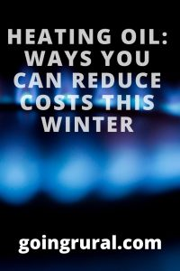 Heating Oil: Ways you can reduce costs this winter