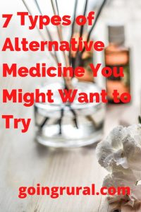 7 Types of Alternative Medicine You Might Want to Try