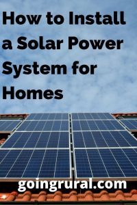 How to Install a Solar Power System for Homes