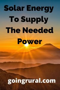 Solar Energy To Supply The Needed Power