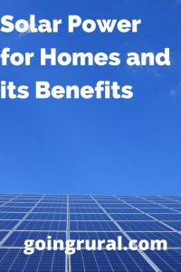 Solar Power for Homes and its Benefits
