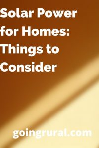 Solar Power for Homes: Things to Consider