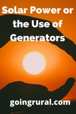 Solar Power or the Use of Generators