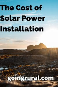 The Cost of Solar Power Installation