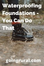 Waterproofing Foundations – You Can Do That